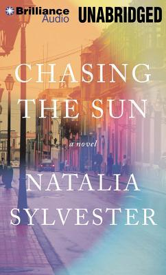 Chasing the Sun  by  Natalia Sylvester