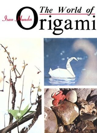 The World of Origami Isao Honda
