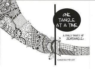 ONE TANGLE AT A TIME: A Daily Diary of Zentangle  by  Karen Izzi