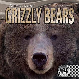 Grizzly Bears  by  Sheila Griffin Llanas