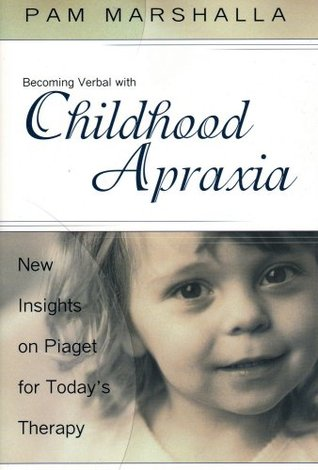 Apraxia Uncovered: Seven Stages Of Phoneme Development - Book & Audio Set Pam Marshalla
