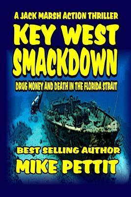 Key West Smackdown Mike Pettit