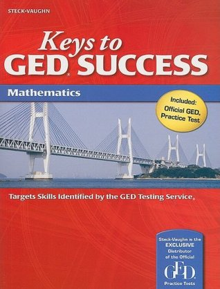 Keys to GED Success: Student Edition Mathematics  by  Steck-Vaughn Company