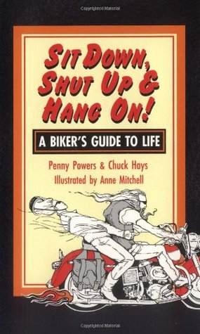 A Bikers Guide to the Open Road  by  Penny  Powers