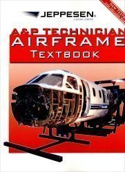 and P Technician Airframe Textbook  by  Jeppesen