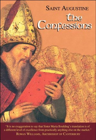 Confessions (I/1) (Works of St Augustine: A Translation for the 21st Century) Augustine of Hippo