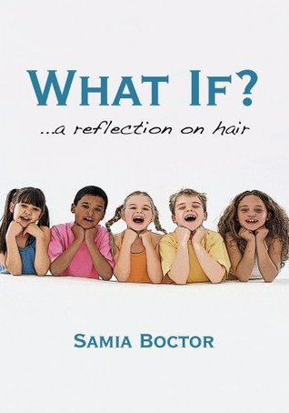 What If?  by  Samia Boctor