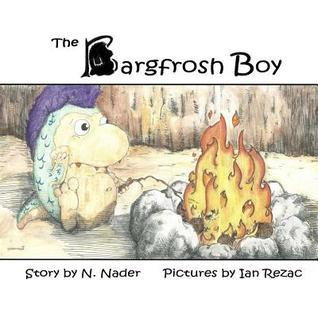 The Bargfrosh Boy N. Nader