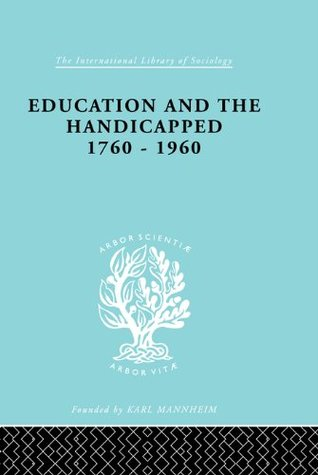 Education and the Handicapped 1760 - 1960: 219  by  D.G. Pritchard