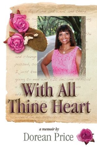 With All Thine Heart: A Memoir Dorean Price