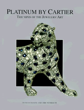 Platinum  by  Cartier: Triumphs of the Jewelers Art by Franco Cologni