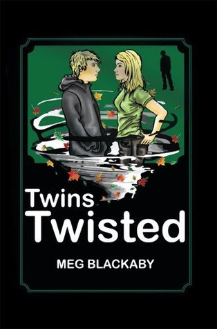 Twins Twisted  by  Meg Blackaby