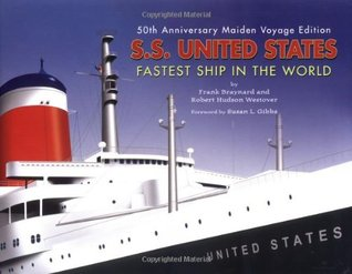 The Big Ship: The Story of the S.S. United States  by  Frank Osborn Braynard