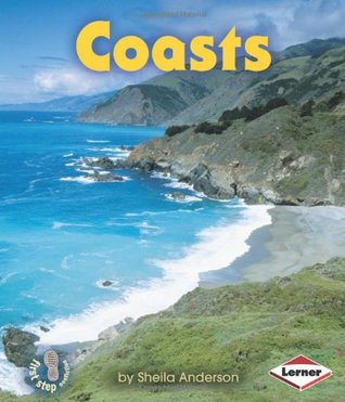 Coasts (First Step Nonfiction: Landforms)  by  Sheila Anderson