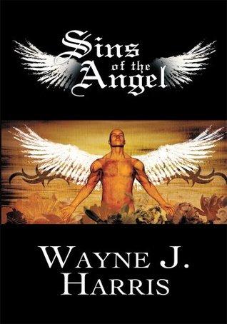 Sins Of The Angel Wayne J. Harris