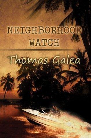 Neighborhood Watch  by  Thomas Galea