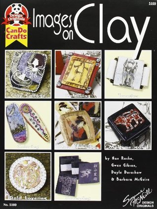 The New Clay: Techniques And Approaches To Jewelry Making  by  Nan Roche