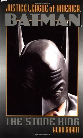 Batman: The Stone King Alan Grant