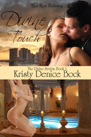 Divine Touch  by  Kristy Denice Bock