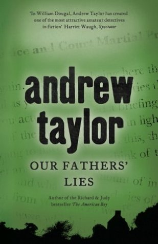 Our Fathers Lies: The 3rd Novel in the William Dougal Crime Series Andrew  Taylor