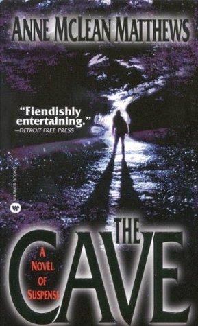 The Cave Anne McLean Matthews