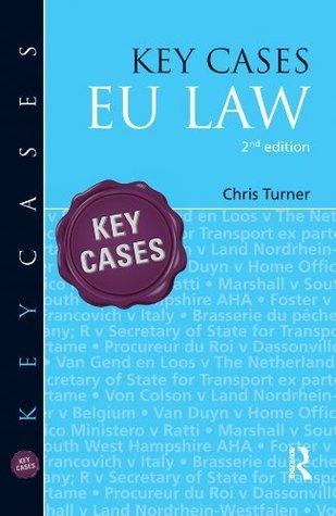 Key Cases: EU Law Chris Turner