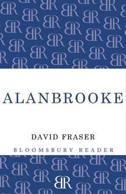 Alanbrooke  by  David Fraser
