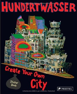 Hundertwasser: Create Your Own City  by  Prestel Publishing