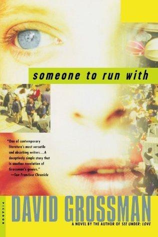 Someone to Run With: A Novel David Grossman