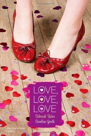 Love, Love, Love: Language of Love / Cupidity Deborah Reber