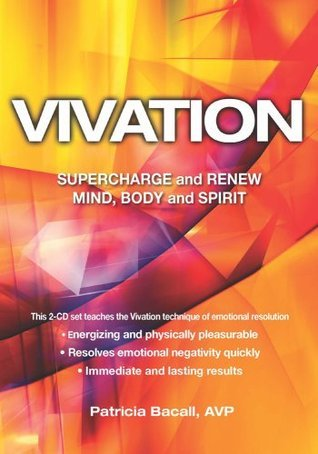 Vivation 2-CD set: Supercharge and Renew Mind, Body and Spirit Patricia Bacall
