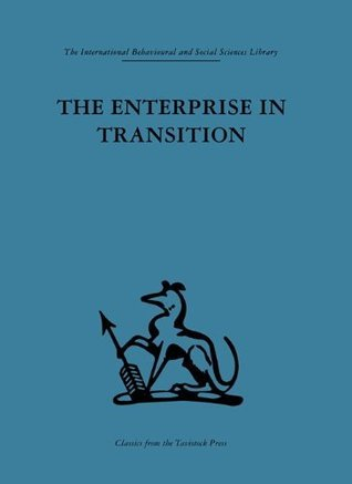 The Enterprise in Transition: An analysis of European and American practice H. van der Haas