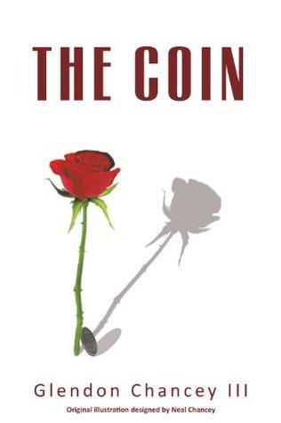 The Coin Glendon Chancey III