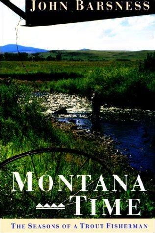 Montana Time  by  John Barsness