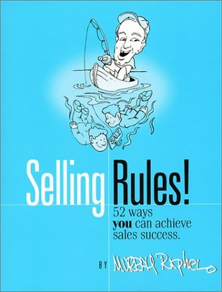 Selling Rules! Murray Raphel
