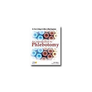 So Youre Going to Collect a Blood Specimen: An Introduction to Phlebotomy  by  Frederick L. Kiechle