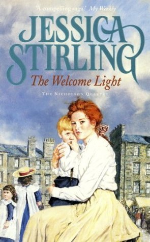The Welcome Light  by  Jessica Stirling