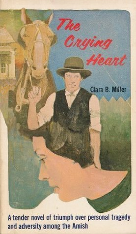The Crying Heart  by  Clara M. Miller