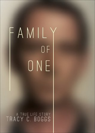 Family of One  by  Tracy C. Boggs