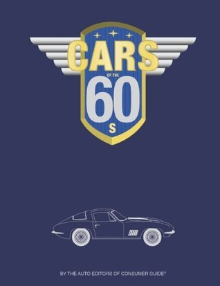 Cars of the 60s  by  Consumer Guide