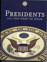 Presidents: All You Need to Know  by  Carter Smith