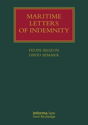 Maritime Letters of Indemnity  by  Semark