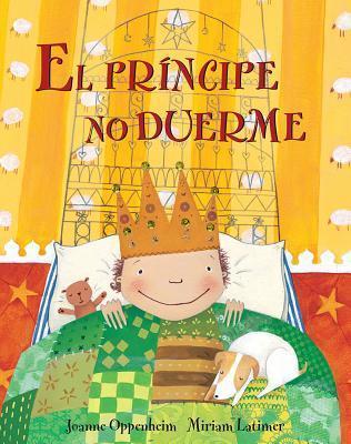 El Principe No Duerme Joanne F. Oppenheim