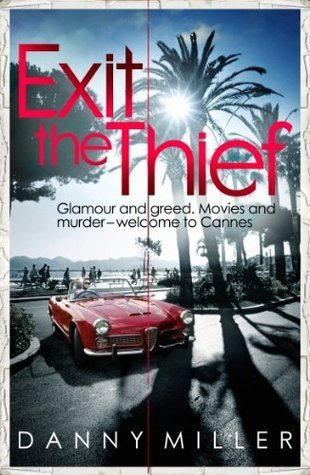 Exit The Thief Danny Miller