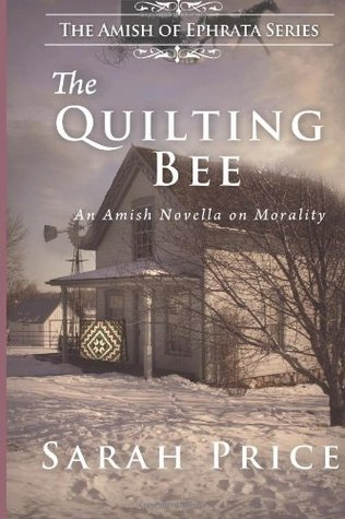 The Quilting Bee: The Amish of Ephrata (Volume 2)  by  Sarah Price