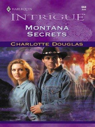 Montana Secrets  by  Charlotte Douglas