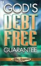 Gods Debt Free Guarantee: John F. Avanzini