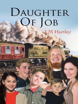 Daughter of Job J M Hartley
