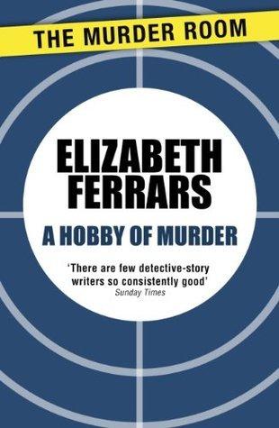 A Hobby of Murder  by  Elizabeth Ferrars