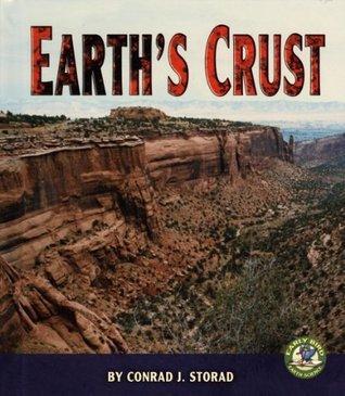 Earths Crust. Conrad J. Storad Conrad Storad